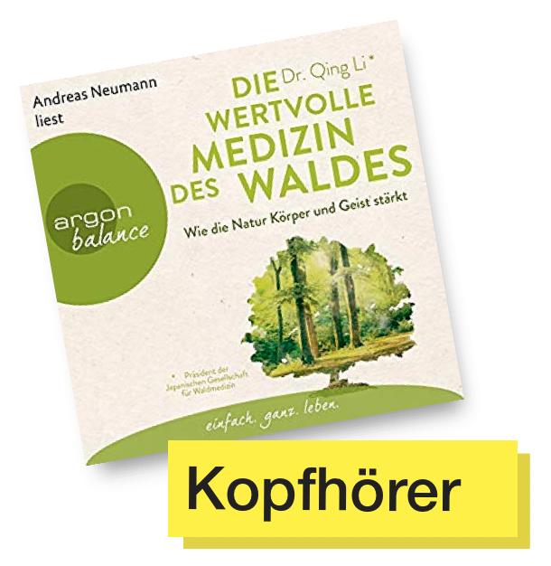Cover Die wertvolle Medizin des Waldes © Argon Verlag