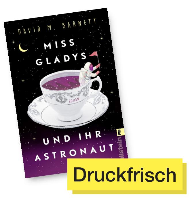 Miss Gladys und ihr Astronaut © Ullstein Verlag