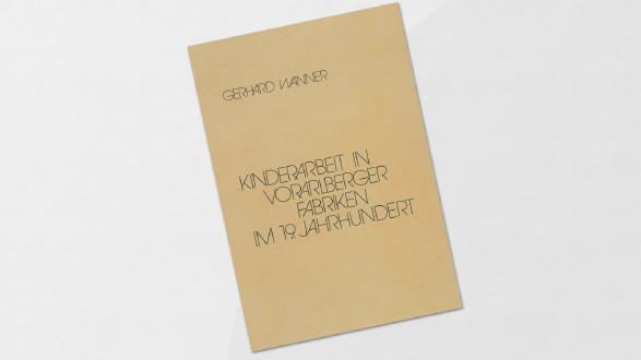 Cover: Kinderarbeit in Vorarlberger Fabriken im 19. Jahrhundert © AK Vorarlberg
