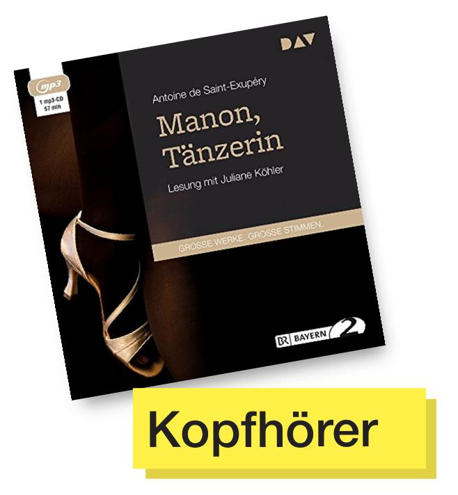 Manon, Tänzerin © Der Audio Verlag