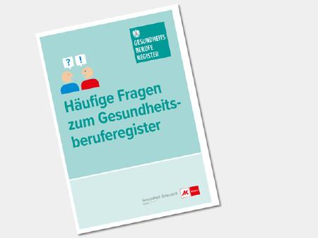 Häufige Fragen zum Gesundheitsberuferegister © Gesund Österreich GmbH