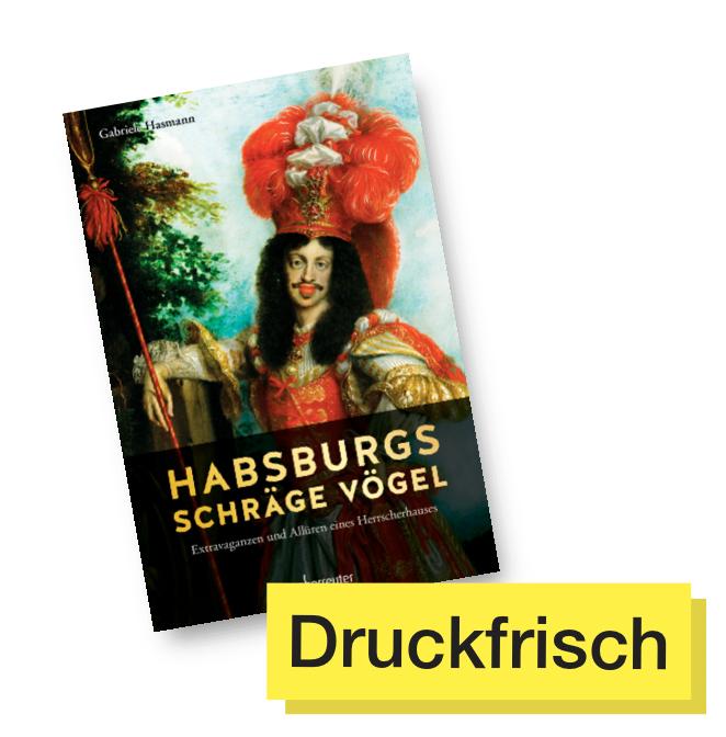 Buchcover Habsburgs schräge Vögel © Ueberreuter