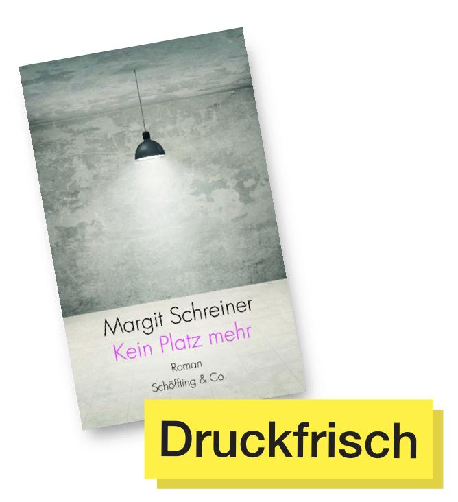 Kein Platz mehr © Schöffling & Co